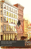 Manual of the Corporation of the City of New York for the Year 1864