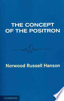 The Concept of the Positron