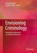 Envisioning Criminology