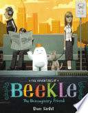 The Adventures of Beekle: The Unimaginary Friend Dan Santat Cover