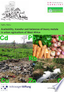 Availability, Transfer and Balances of Heavy Metals in Urban Agriculture of West Africa