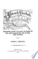 Läro- och läsebok för svensk-amerikanska församlingsskolor : systematisk ordnad i fyra kurser och lämpad för olika undervisningsmetoder efter de bästa källor utarbetad