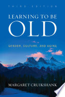 Learning To Be Old Book PDF