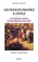 Pdf Les enfants pauvres à l'école - La Révolution scolaire de Jean-Baptiste de la Salle Telecharger