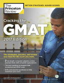 Cracking the GMAT with 2 Computer Adaptive Practice Tests  2017 Edition