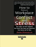 How to Reduce Workplace Conflict and Stress  Volume 1 of 2  EasyRead Super Large 24pt Edition