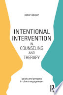 Intentional Intervention in Counseling and Therapy