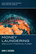 Money Laundering and Illicit Financial Flows