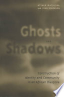 Ghosts and Shadows