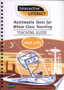 Interactive Literacy - Multimedia Texts for Whole Class Teaching