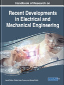 Handbook of Research on Recent Developments in Electrical and Mechanical Engineering