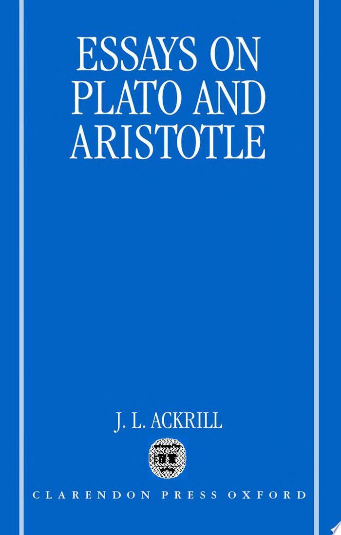 Essays on Plato and Aristotle