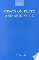 essays on plato and aristotle j l ackrill google books essays on plato and aristotle acircmiddot j l ackrill limited preview 2001