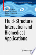 Fluid Structure Interaction And Biomedical Applications Book PDF
