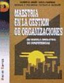 Maestría en la gestión de organizaciones
