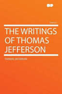 The Writings of Thomas Jefferson Volume 2 Book PDF
