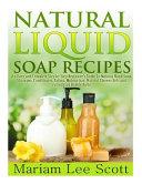 Natural Liquid Soap Recipes