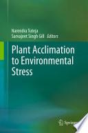 Plant Acclimation To Environmental Stress Book PDF