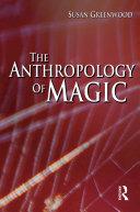 The Anthropology of Magic [Pdf/ePub] eBook