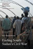 Ending South Sudan s Civil War
