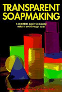 Transparent Soapmaking