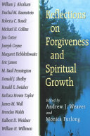 Reflections on Forgiveness and Spiritual Growth Book