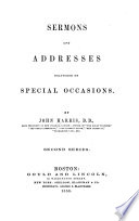 Sermons and addresses delivered on special occasions, second series