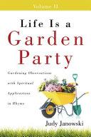 Life Is a Garden Party