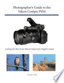 Photographer's Guide to the Nikon Coolpix P950