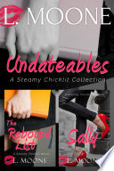 Undateables  A Steamy Chicklit Collection