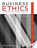"""""""Business Ethics: Readings and Cases in Corporate Morality"""" by W. Michael Hoffman, Robert E. Frederick, Mark S. Schwartz"""