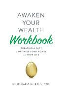 Awaken Your Wealth Workbook