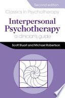 """Interpersonal Psychotherapy 2E A Clinician's Guide"" by Scott Stuart, Michael Robertson"