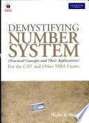 Demystifying Number System: (Practical Concepts and Their Applications) for the CAT and Other MBA Exams