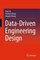Data Driven Engineering Design
