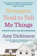 Strangers Tend to Tell Me Things [Pdf/ePub] eBook