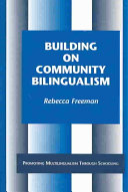 Building on Community Bilingualism