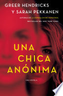 An Anonymous Girl   Una chica an  nima  Spanish edition