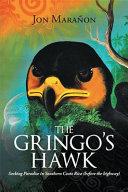 The Gringo s Hawk