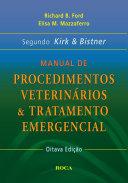 Kirk And Bistner S Handbook Of Veterinary Procedures And Emergency Treatment Book PDF