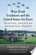 West Point Graduates and the United States Air Force