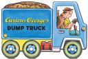 Curious George s Dump Truck Book PDF