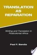 Translation As Reparation
