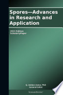 Spores—Advances in Research and Application: 2013 Edition