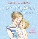 I Love My Baby Because... [Pdf/ePub] eBook