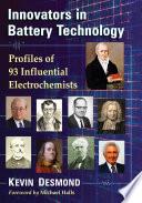 Innovators in Battery Technology