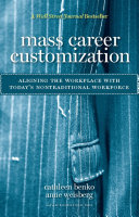 Mass Career Customization