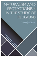 Naturalism and Protectionism in the Study of Religions