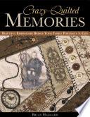Crazy-Quilted Memories