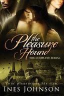 The Pleasure Hound